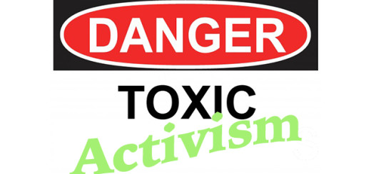 dangertoxicactivism4
